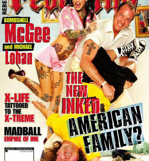 Michael Lohan? Bombshell McGee? Rebel Ink?