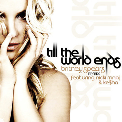 Till the World Ends Remix