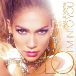 Jennifer Lopez - I'm Into You