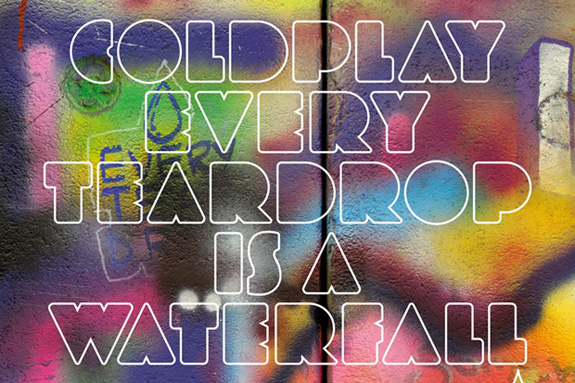 Coldplay: Every Teardrop Is A Waterfall