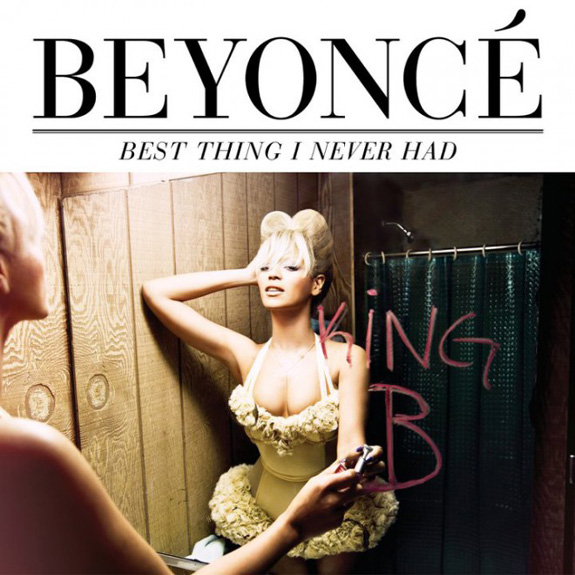 Beyonce - Best Thing I Never Had Music Video