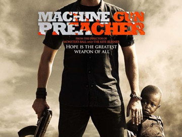 Now Playing: Machine Gun Preacher