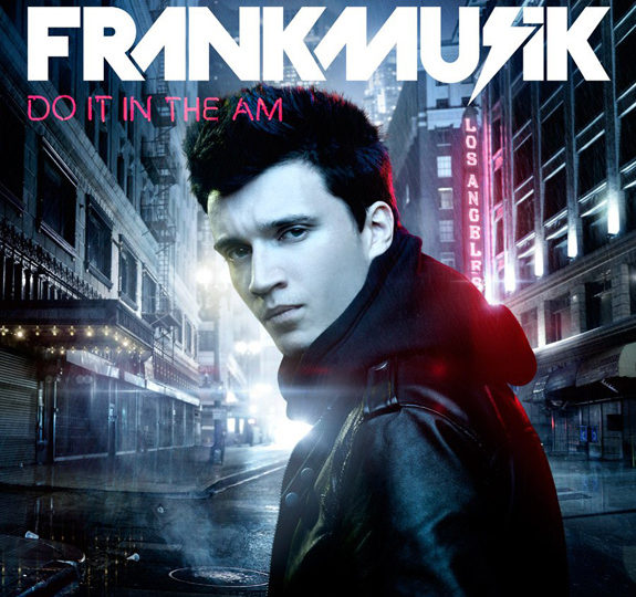 Frankmusik: Do It In The AM