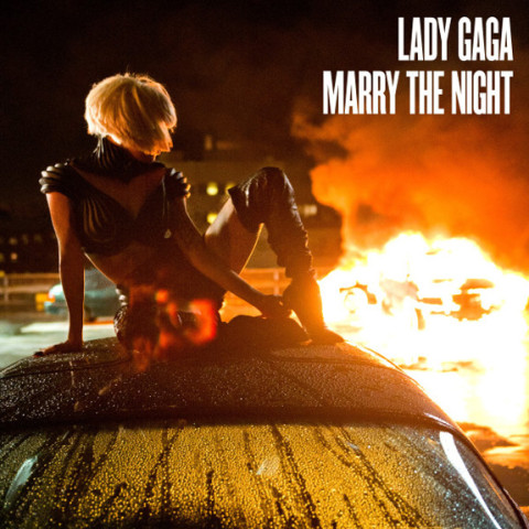 Lady Gaga - Marry The Night