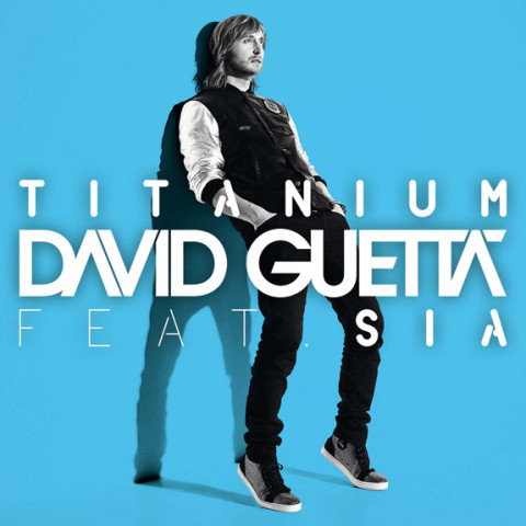 David Guetta and Sia - Titanium