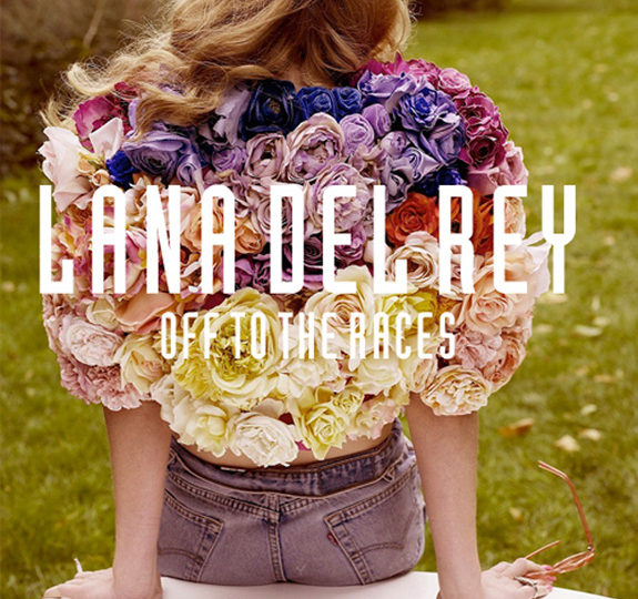 Lana Del Rey is 'Off To The Races'