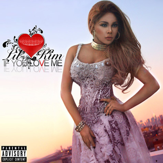 Lil&#039; Kim - If You Love Me