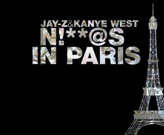 N****s in Paris