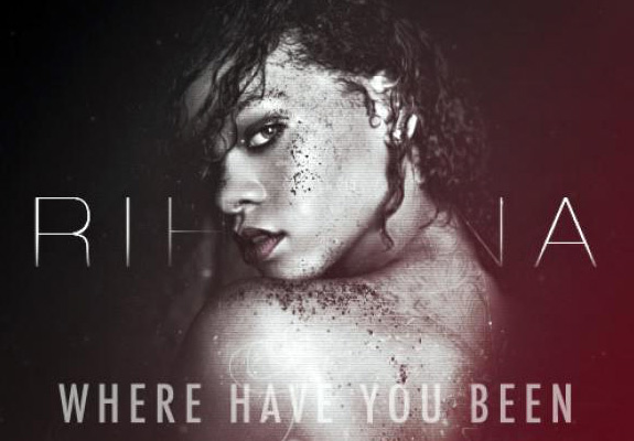 Rihanna's 'Where Have You Been' music video