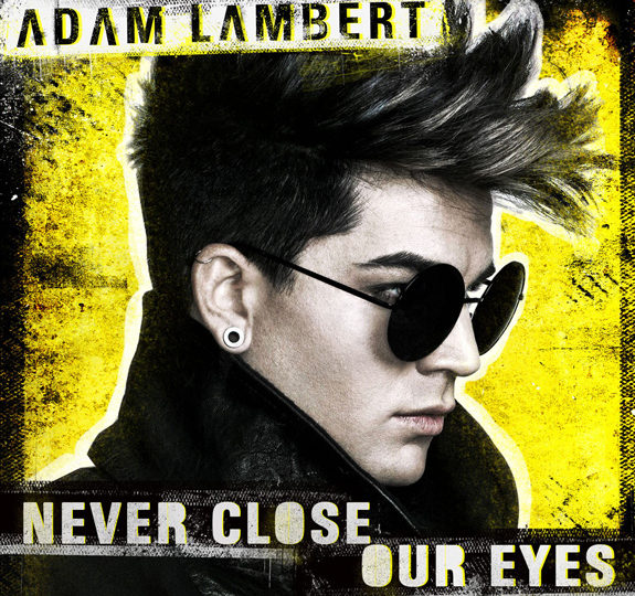 Adam Lambert's 'Never Close Our Eyes' video