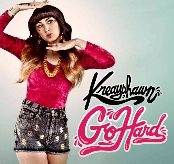 "Kreayshawn wants you to ""Go Hard"""