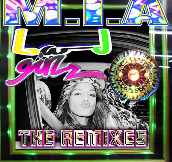 "M.I.A.'s ""Bad Girls"" remixes"