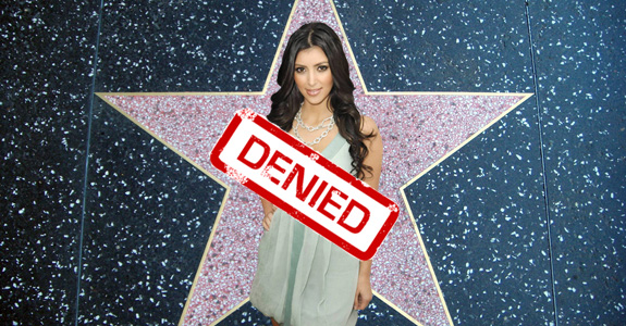 DENIED: Kim Kardashian's Walk of Fame star!