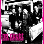 No Doubt &quot;Push and Shove&quot;