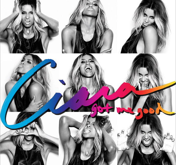 "Ciara's ""Got Me Good"" is actually good!"