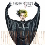 "Sharon Needles ""Everyday Is Halloween"""