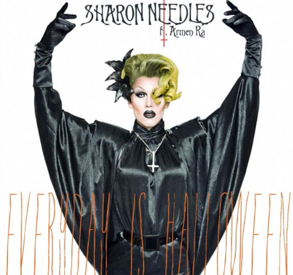 """Everyday Is Halloween"" for Sharon Needles"