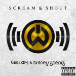 "Will.I.Am and Britney Spears ""Scream & Shout"""
