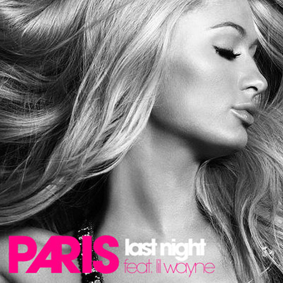 "Paris Hilton featuring Lil' Wayne ""Last Night"""