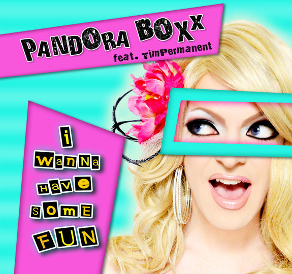 "Video: Pandora Boxx's ""I Wanna Have Fun"""