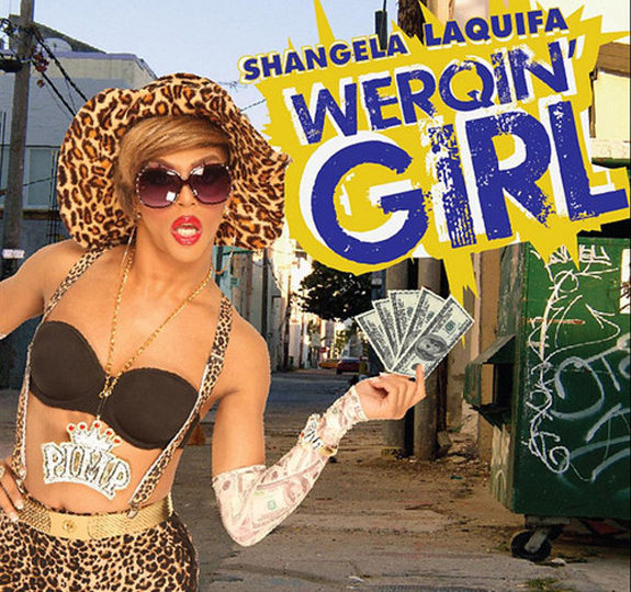 "Shangela is a ""WERQIN' GIRL"""