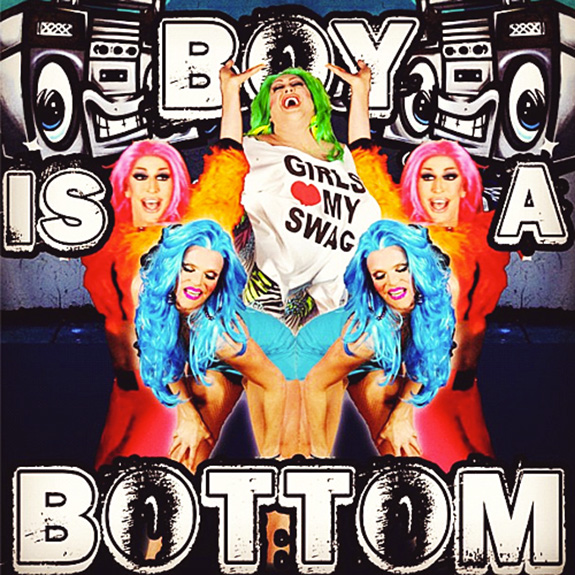 """Boy Is A Bottom"""