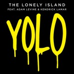 The Lonely Island &quot;YOLO&quot;