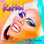 RuPaul &quot;Peanut Butter&quot;