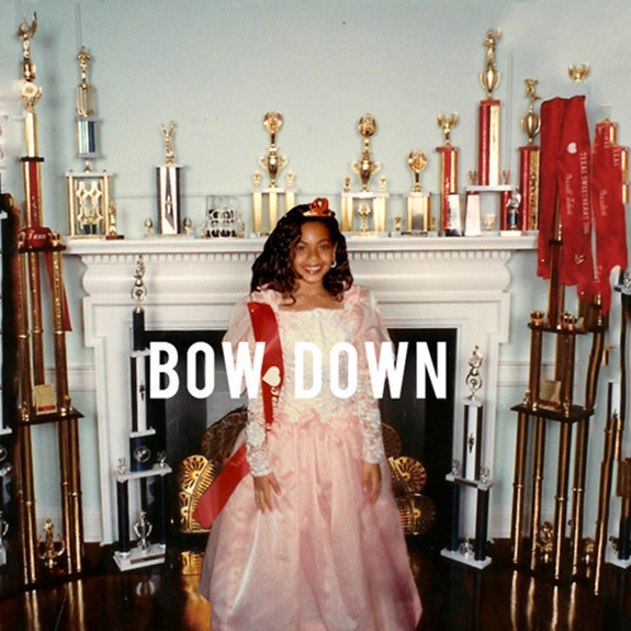 "Beyoncé ""Bow Down / I Been On"""