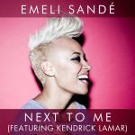 "Emeli Sandé ""Next to Me"""