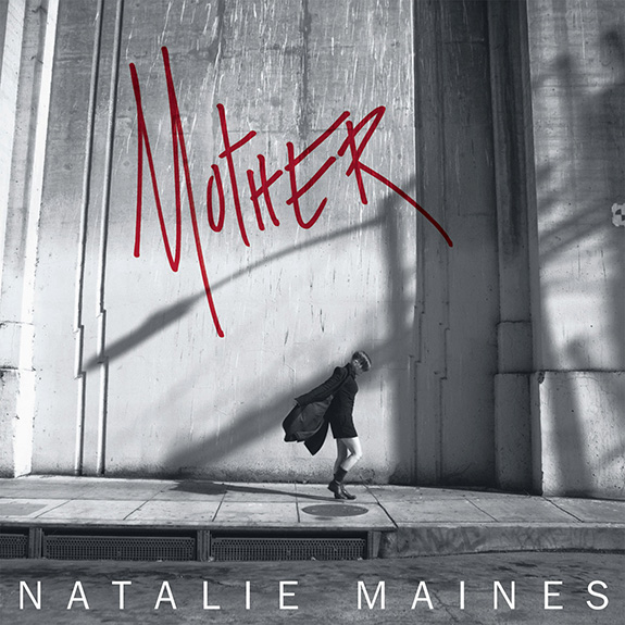 Natalie Maines 'Mother'