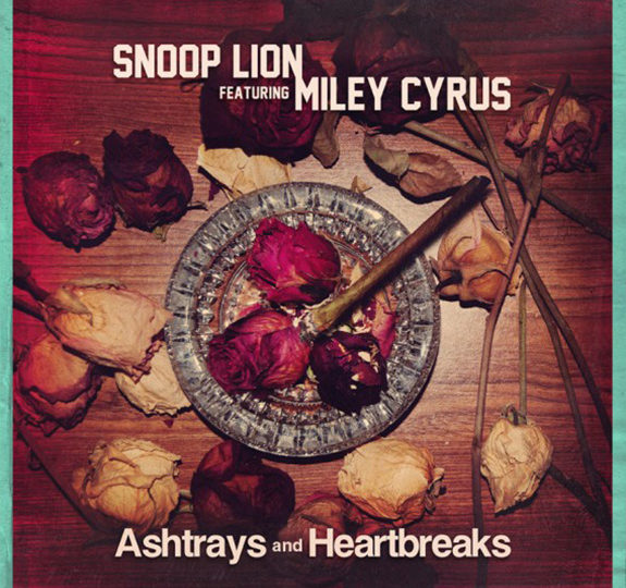 """Snoop Lion & Miley Cyrus' """"Ashtrays and Heartbreaks"""""""