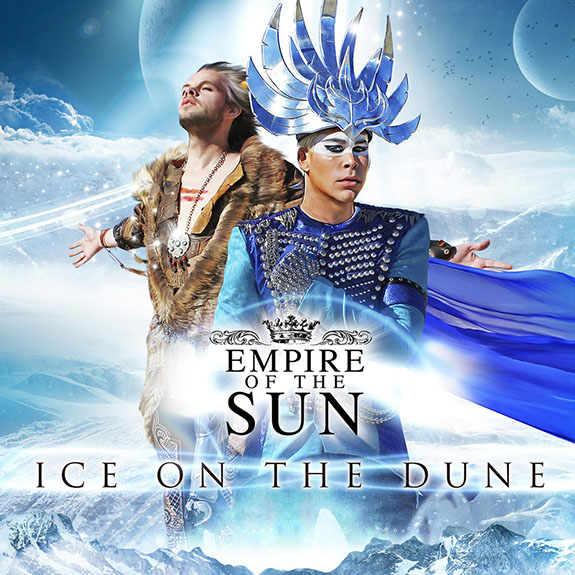Empire of the Sun 'ice On The Dune'