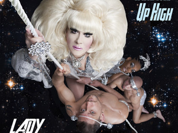 """Lady Bunny's new music video, """"Take Me Up High"""""""