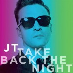 "Justin Timberlake ""Take Back The Night"""
