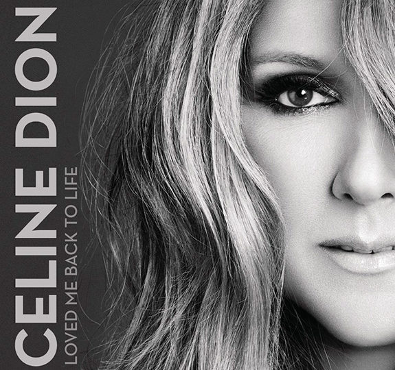 "Listen: Celine Dion's ""Loved Me Back To Life"""