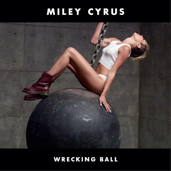 "Miley Cyrus ""Wrecking Ball"""