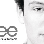 "Cory Monteith / Glee ""The Quarterback"""
