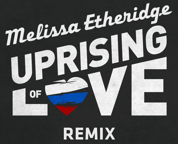 "Please join Melissa Etheridge in an ""Uprising of Love"""