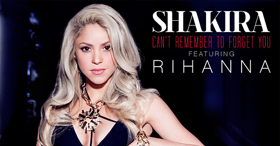 "Listen: Shakira's ""Can't Remember To Forget You"" ft. Rihanna"
