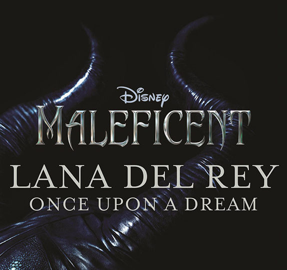 Lana Del Rey is featured in the new 'Maleficent' trailer