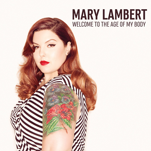Mary Lambert Welcome to the Age of My Body EP