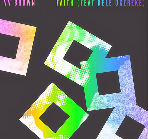 "Video: V V Brown's ""Faith"" (featuring Kele Okereke)"