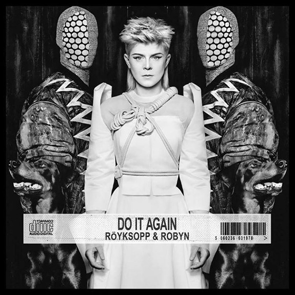 "Röyksopp and Robyn "" Do It Again"""