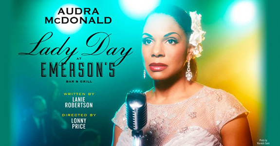 Don't miss Audra McDonald in 'Lady Day at Emerson's Bar & Grill'