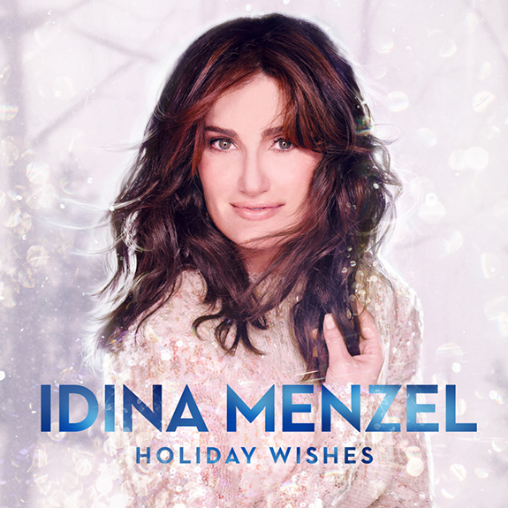 Idina Menzel | Holiday Wishes