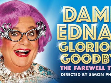 Dame Edna's FINAL week (ever?) in Los Angeles!