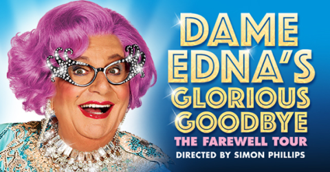 Dame Edna's Glorious Goodbye The Farewell Tour