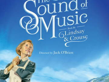 'THE SOUND OF MUSIC' LIKE YOU'VE NEVER SEEN BEFORE
