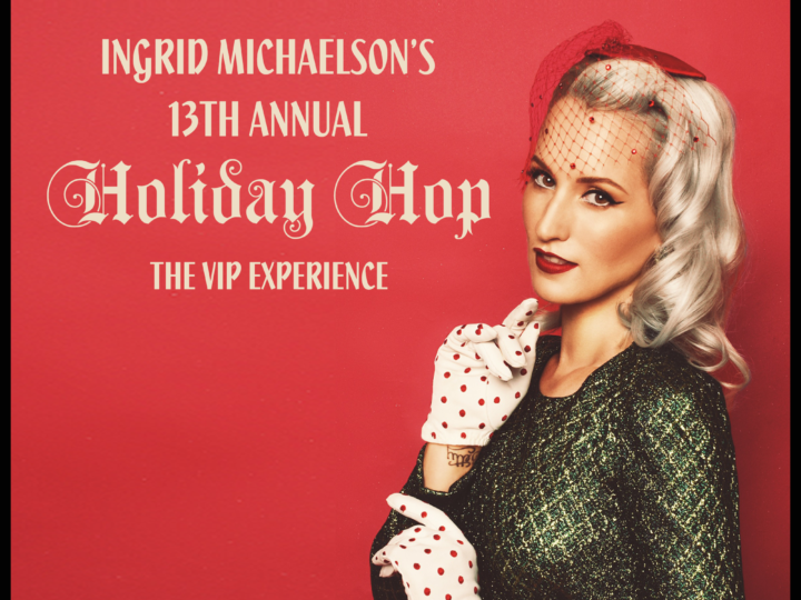 CONCERT REVIEW: INGRID MICHAELSON'S 2019 HOLIDAY HOP